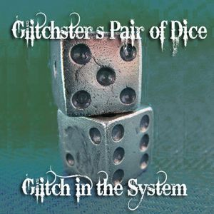GiTS 078: Glitchster's Pair of Dice