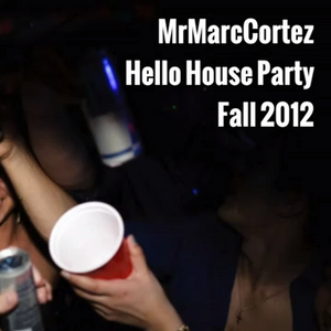 Hello House Party Mix