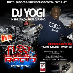Fleet Dj Radio Insomniac Show #10  Dj Yogi