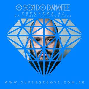 O som do Diamantee #7