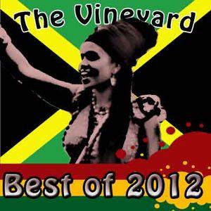 Best of Vineyard 2012 pt. 1