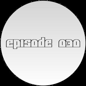 Laid Backed Sundays Episode 030