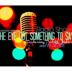 The Eye Got Something To Say Show Feat...Veronika Bozeman