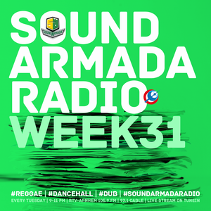 Sound Armada Radio Week 31 - 2016