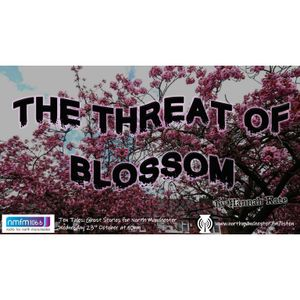 Ten Tales: The Threat of Blossom