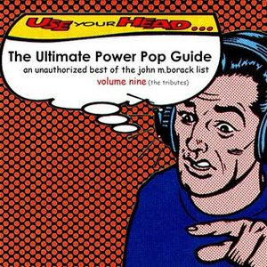 Shake Some Action - The Tributes! (The Ultimate Power Pop Guide - Revisted)