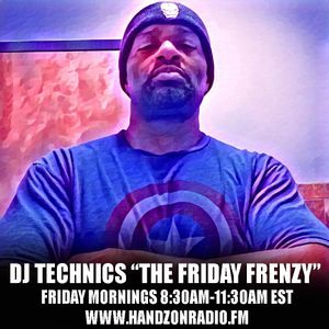 DJ Technics - The Friday Frenzy 8-11-2017