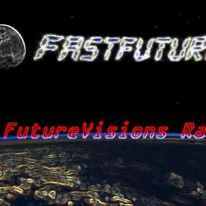 FutureVisions Radio 19/2/2013