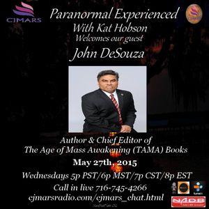 Paranormal Experienced with John DeSouza