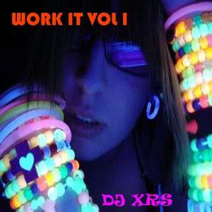 Work It Vol I
