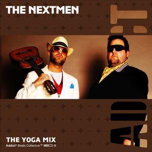 Addict Clothing Presents...The Nextmen: Yoga Mix