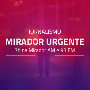 Mirador Urgente - Quinta-feira, 06 de abril de 2017