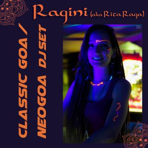 Ragini (aka Rita Raga) Classic Goa / Neogoa DJ set