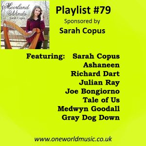 Playlist #79 Sponsored by Sarah Copus