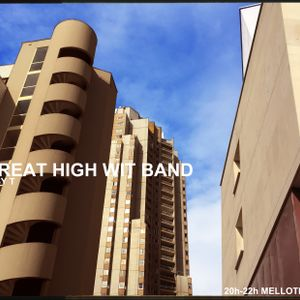 The Great High Wit Band #10
