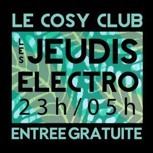 Les Jeudis Electro /// Cosy Club Perpignan /// Le 09/02/17 Warm Up