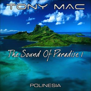 The Sound Of Paradise 1 - Polinesia