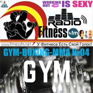 GYM-BOX-MMA №04 (19/09/2016) @ FITNESS FM