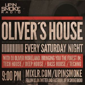 Oliver´s House Live @ Up In Smoke Radio 26.03.16