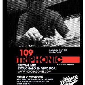 TRIPHONIC - 1000 DRAGONES SHOW #109 - 08.2012