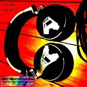 RVETMC Monthly Selection, August 2011. The MIX, CD 1 : House/Electro