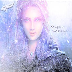 To Dream A Daydream