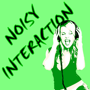 Noisy Interaction