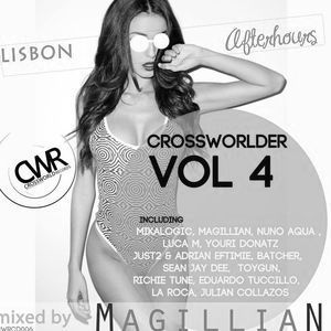MAGILLIAN - CWRCD006 Crossworlder vol.4 - Lisbon After Hours continous dj mix by MAGILLIAN