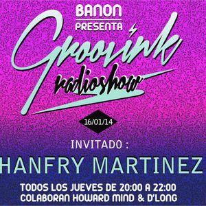 Groovink Radioshow #007 (Hanfry Martinez)