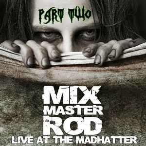 Live At The Madhatter 10/20/2012 Part 2