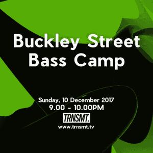 Buckley Street Bass Camp - 10.12.17 - TRNSMT