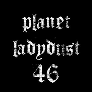 planet ladydust 46