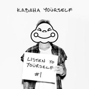 LISTEN TO YOÜRSELF #1