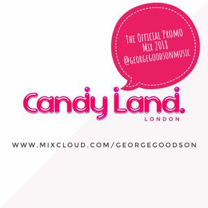 CandyLand 2018 - The Official Disco House Promo Mix