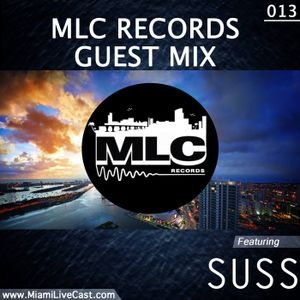 Guest Mix Mondays 013 w/ Suss (FREE DOWNLOAD)