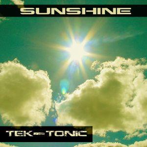 Sunshine - Tek-tonic