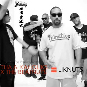 The Alkaholiks X The Beatnuts = Liknuts Mixtape