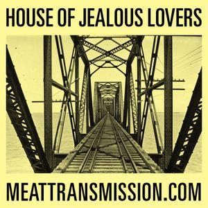 House of Jealous Lovers 05/02/14