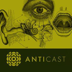 AntiCast 103 – O Corpo e os Sentidos