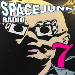SPACEJUNK RADIO EPISODE 7