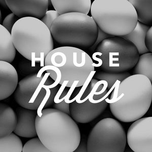 House Rules Podcast # 10 March 2016