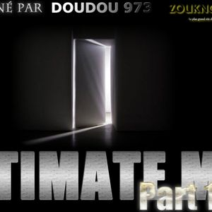 ULTIMATE MIX PART 1 - Doudou monté an syel