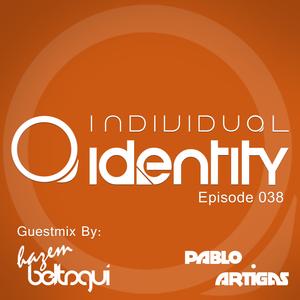 Pablo Artigas - Individual Identity 038 (Guest Hazem Beltagui)