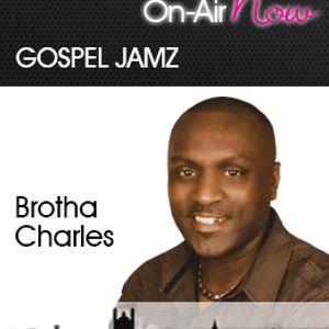 Brotha Charles Gospeljams 130314