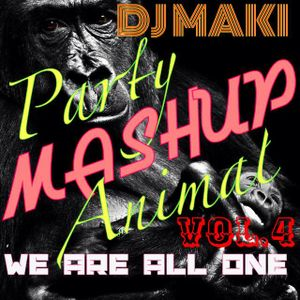 Party Animal Vol,4 ~DJ MAKI~