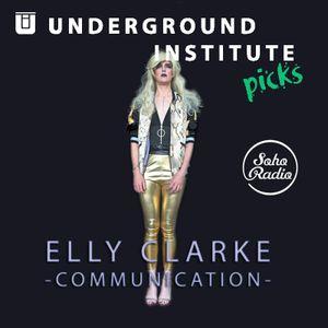 Underground Institute Picks - Elly Clarke: Communication (11/06/2020)