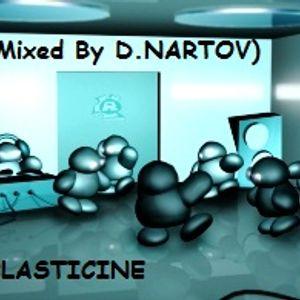 mixed by DNartov - Plasticine