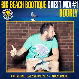 BIG BEACH BOOTIQUE GUEST MIX #1: DOORLY