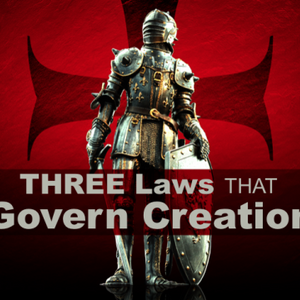 Three Laws that Govern Creation - Audio