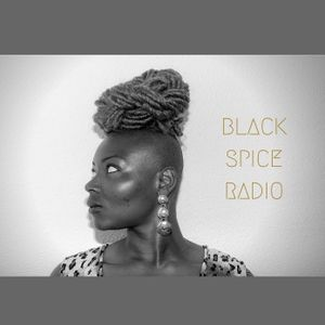 Black Spice Radio: Chapter 3